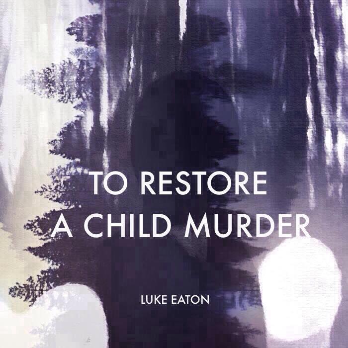 To Restore A Child Murder